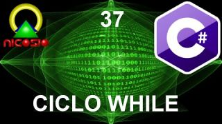 Tutorial C# 37 - Ciclo While