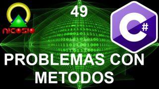 Tutorial C# 49 - Problemas con métodos - Curso completo en español
