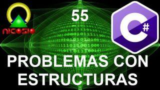 Tutorial C# 55 - Problemas con las estructuras - Curso completo en español