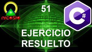 Tutorial C# 51 - Ejercicio resuelto - Curso completo en español