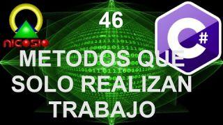 Tutorial C# 46 - Métodos que solo realizan trabajo - Curso completo en español