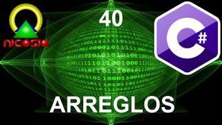 Tutorial C# 40 - Arreglos - Curso completo en español