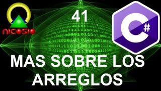 Tutorial C# 41 - Más sobre arreglos - Curso completo en español