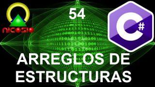 Tutorial C# 54- Arreglos de estructuras - Curso completo en español